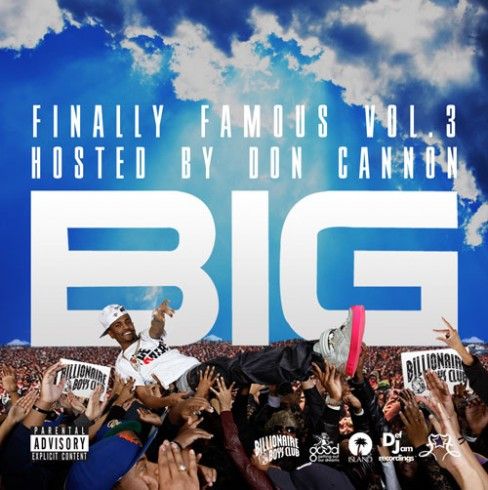 big sean finally famous vol 3 tracklist. Mixtape: Big Sean – Finally